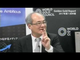 Golden Gold Report ~World gold council Gold Demand Trends 2017年第1四半期~ (2017/5/29放送)